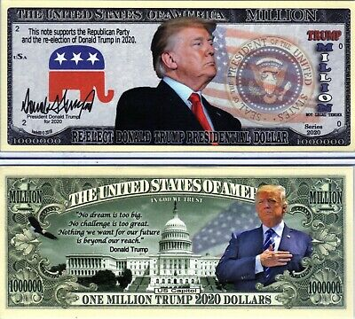 Re-Elect President Donald Trump  in  2020 Novelty Money