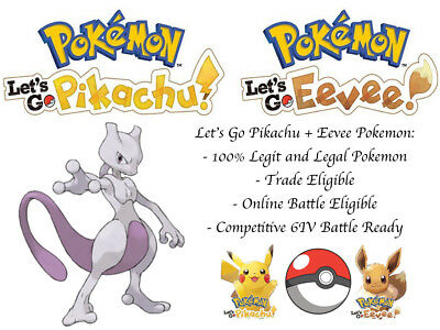 6IV Mewtwo Pokemon Lets go Pikachu Lets go Eevee Guide Battle Ready Legit LGPE