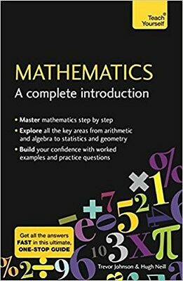 Mathematics: A Complete Introduction: The Easy Way to Learn Maths (Teach Yoursel