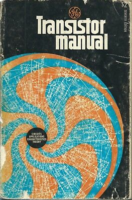 GENERAL ELECTRIC TRANSISTOR MANUAL 7 th EDITION 1964 VINTAGE PRE-OWNED