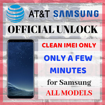 AT&T ATT UNLOCK CODE SERVICE FOR SAMSUNG GALAXY S9 S8 S7 S6 S5 S4 NOTEs ACTIVE