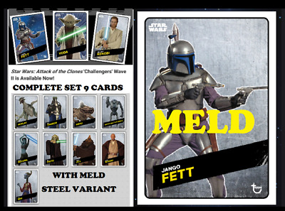 Topps Star Wars Card Trader Aotc Challengers Wave 2 Set 9 Cards+Meld Jango Steel