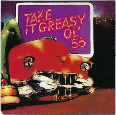 OL' 55 Take It Greasy CD - Excellent Condition