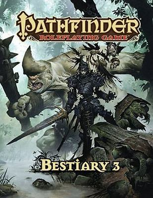 Pathfinder Roleplaying Game: Bestiary 3 by Bulmahn, Jason, Reynolds, Wayne
