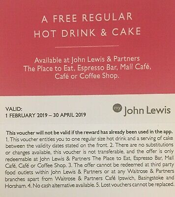 2x John Lewis vouchers for Regular Hot Drink & Cake - expires 30 April 2019