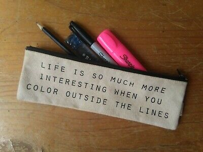 Pencil case with quote by NY artist Pamela Barksy