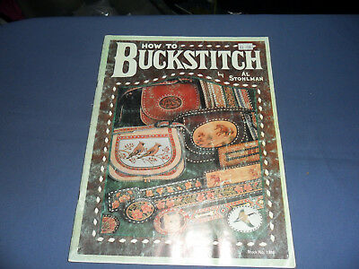vintage leather craft book How to Buckstitch by Al Stohlman
