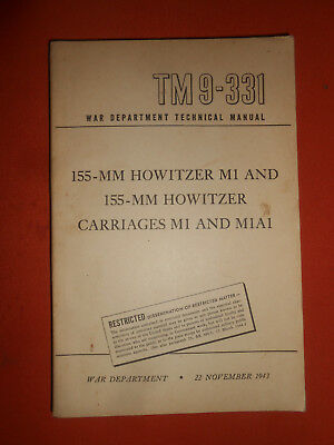 U.S.ARMY : 1943  WWII  VINTAGE TECHNICAL MENUAL  155-MM HOWITZER-M1 and  M1A1