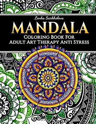 Mandala Coloring Book for Adult - Art Therapy Anti Stress: Mandala Coloring Book