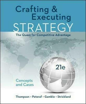 Crafting & Executing Strategy: The Quest for Competitive Advantage EB00K