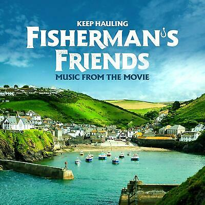 FISHERMAN'S FRIENDS 'KEEP HAULING' (Music From The Movie) CD (2019)