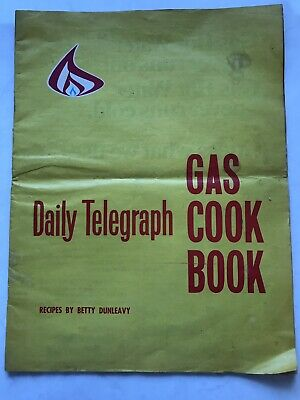 Daily Telegraph Sydney Vintage Gas Cook Book 1969 Recipes By Betty Dunleavy