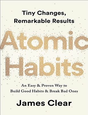 Atomic Habits:An Easy & Proven Way to Build Good habits by James Clear paperback