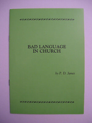 P.D. James. Bad Language in Church. Signed by author. First edn. Wrappers. Fine.