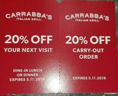 2 CARRABBA'S Italian Grill Coupons 20% Off Dine In & Carry Out Expire 5/11/19