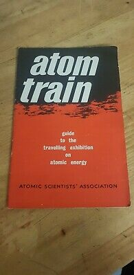 Atom Train Guide To The Travelling Exhibition On Atomic Energy 1947