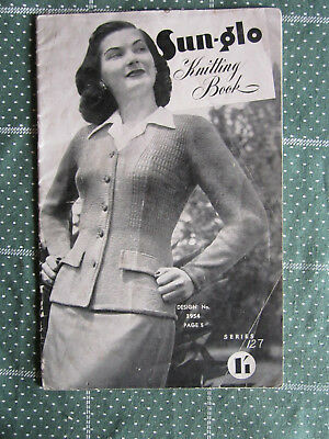 Vintage Knitting Book Sun-Glo Series 127    ** Must See ***