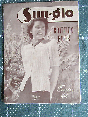 Vintage Knitting Book Sun-Glo Series 48   ** Must See ***