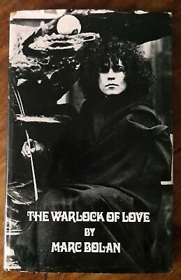 "Marc Bolan ""The Warlock of love"" 1969 1st edition hardback book with dust cover"