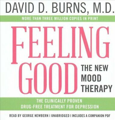 Feeling Good The New Mood Therapy by David D Burns MD 9781538411728