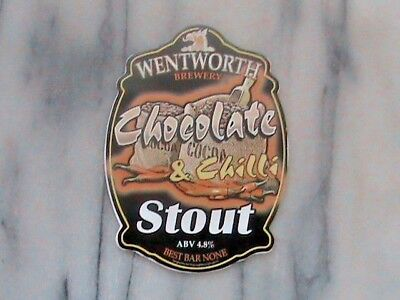 Wentworth Chocolate & Chilli Stout real ale beer pump clip sign