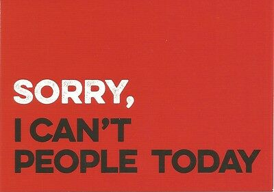 """Sorry, I can't people today"" Boomerang Media Card"