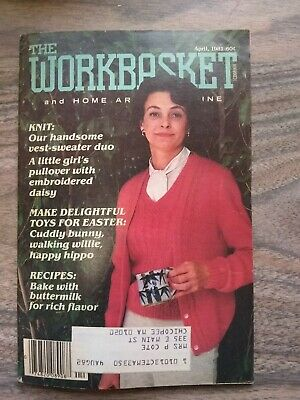 The Workbasket And Home Arts Magazine - Knit, Toys, Recipes - April 1981