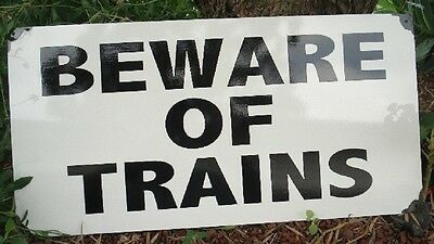Beware Of Trains Enamel Sign (Made To Order) #01#