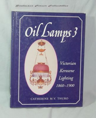 Excellent Oil Lamps 3 First Edition Kerosene Lighting Book ** FREE SHIPPING **