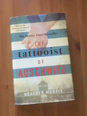 The Tattooist of Auschwitz: by Heather Morris  Hardback Book
