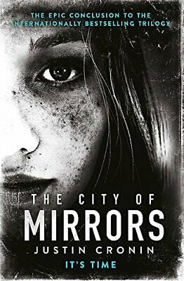 The City of Mirrors (Passage Trilogy 3) by Justin Cronin New Paperback Book