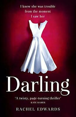 Darling: The most shocking psychological th by Rachel Edwards New Paperback Book