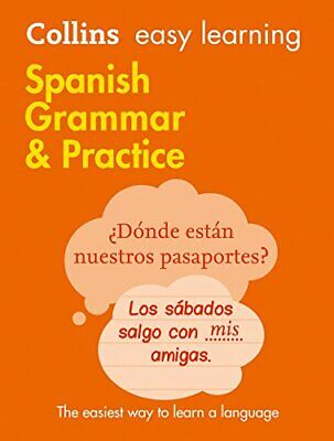 Easy Learning Spanish Grammar and Pra by Collins Dictionaries New Paperback Book