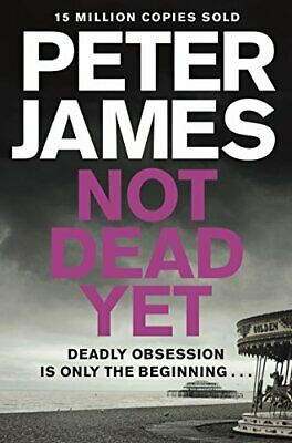 Not Dead Yet (Roy Grace) by Peter James New Paperback Book