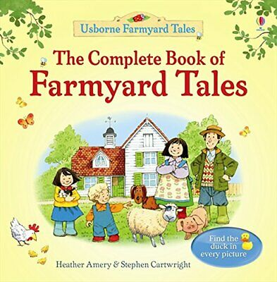 The Complete Book of Farmyard Tales by Heather Amery New Hardcover Book