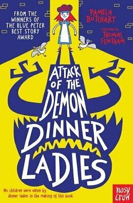 Attack of the Demon Dinner Ladies (Baby Al by Pamela Butchart New Paperback Book