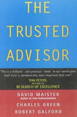 The Trusted Advisor by David H. Maister New Paperback Book