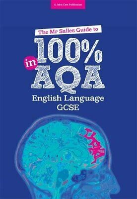 The Mr Salles Guide to 100% in AQA English  by Dominic Salles New Paperback Book