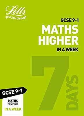 GCSE 9-1 Maths Higher In a Week (Letts GCSE 9-1 by Letts GCSE New Paperback Book