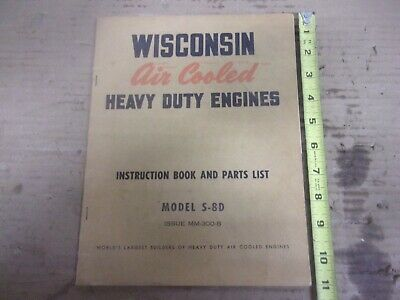 Vintage Wisconsin Air Cooled Heavy Duty Engine Instruction Book Model S-8D Parts