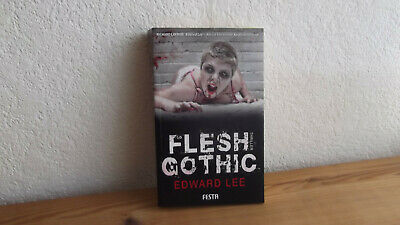 Edward Lee - Flesh Gothic - Festa