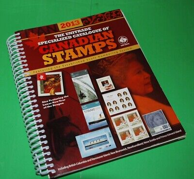 Canada 2013 Unitrade Specialized Catalogue Katalog Canadian Stamps, Book yy