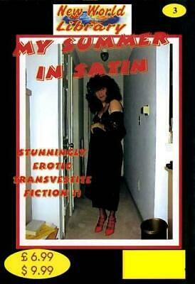 My Summer In Satin - New World Library No.3 - Transvestite Fiction