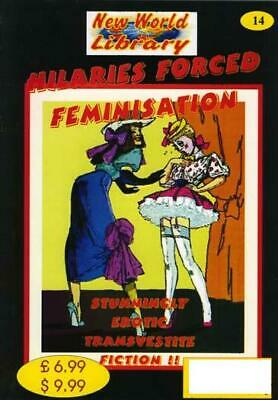 Hilaries Forced Feminisation - New World Library No.14 - Transvestite Fiction