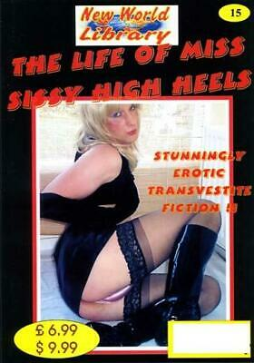 The Life Of Miss Sissy High Heels - New World Library No.15 - Transvestite