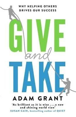 *PDF* Give and Take: Why Helping Others Drives Our Success *PDF*