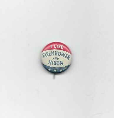 """I Like Eisenhower and Nixon"" 1952/1956 Pinback Dwight Eisenhower/Richard Nixon"