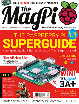 The MagPi Magazine Issue December 2018 The Raspberry PI Guide 2019