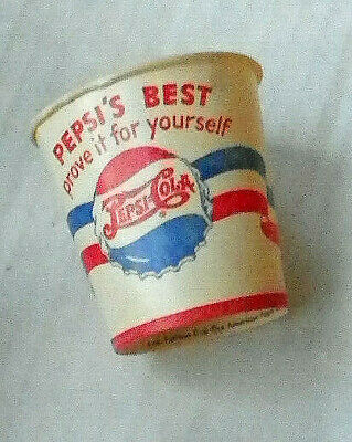 """1950 """"pepsi=Cola ~ Best Prove It For Yourself"""" 4 Oz. Sample Paper Cup"""