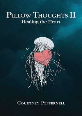 Pillow Thoughts II Healing the Heart by Peppernell🔥 PDF 📓Electronic Delivery📥